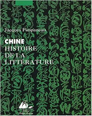 CDI : Chine, Histoire de la littérature - Jacques Pimpaneau