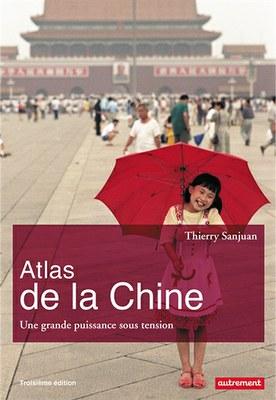 CDI : Atlas de la Chine - Thierry Sanjuan